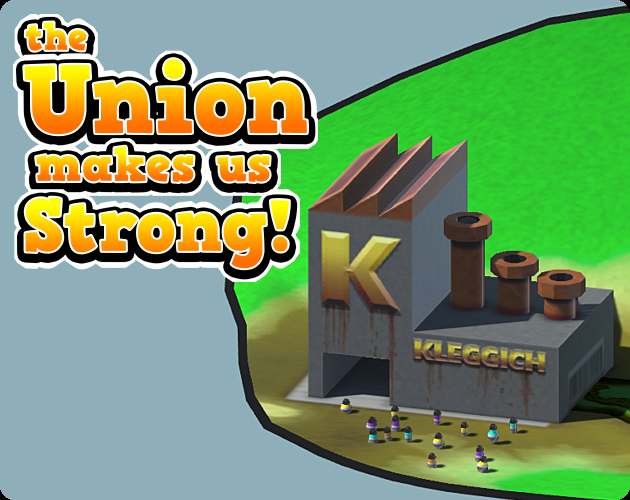 The Union Makes Us Strong!